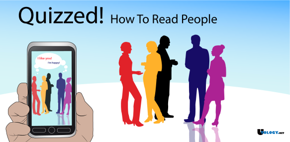 Quizzed! How To Read People